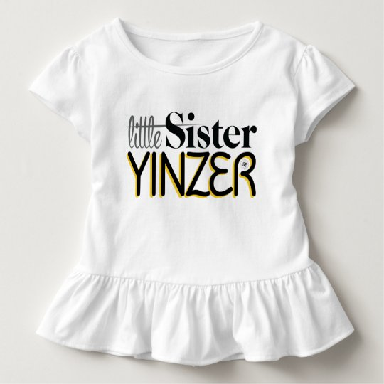 Little Sister Yinzer Toddler T-Shirt