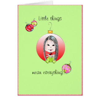 Little Things Christmas - long hair option Card