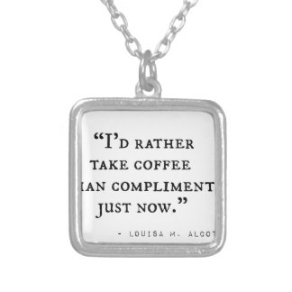 Little Women Quotes Silver Plated Necklace