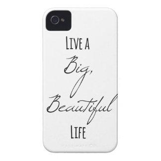 Live a Big, Beautiful Life iPhone 4 Covers