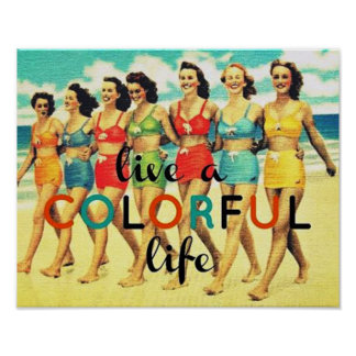 Live a colorful life poster