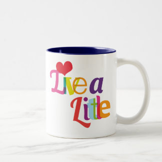 Live a little typography mug