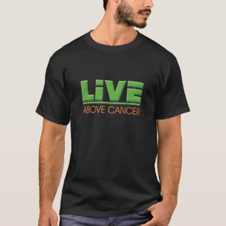 Live Above Cancer Logo with Green and orange T-Shirt