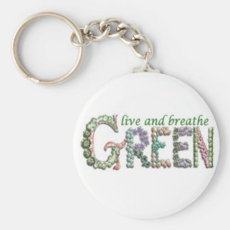 Live and Breathe Green Keychain