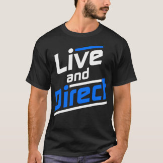 Live and Direct - White Blue T-Shirt