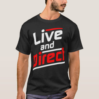 Live and Direct - White Red T-Shirt