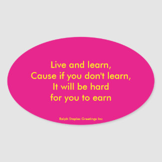 Live and Learn Oval Sticker