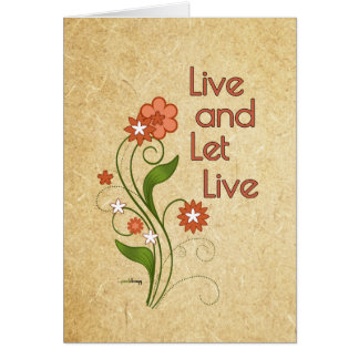 Live and Let Live (12 step programs) Note Card