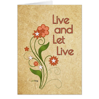 Live and Let Live (12 step recovery programs) Note Card