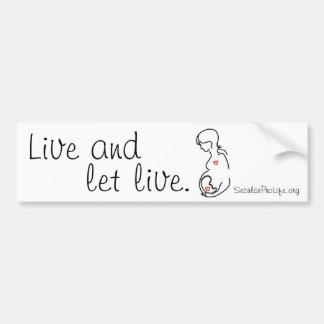 Live and Let Live (2) Bumper Sticker