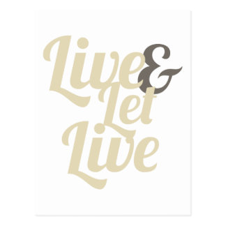Live and Let Live Postcard
