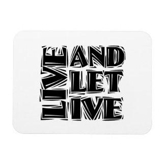 Live and Let Live Vinyl Magnet