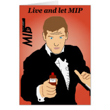 Live and Let MIP spoof movie poster customisable greetings card