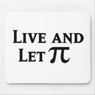 Live and Let Pi Day Parody Mouse Pad