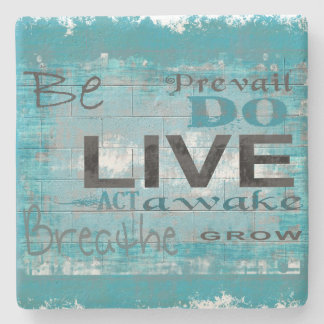 Live, Be, Inspirational Graphic Coaster Stone Beverage Coaster