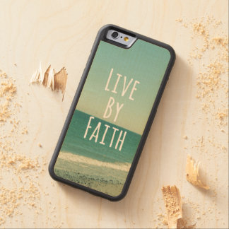 Live by Faith Bible Verse Maple iPhone 6 Bumper