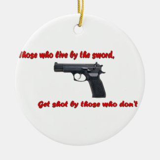 Live by the sword ornament