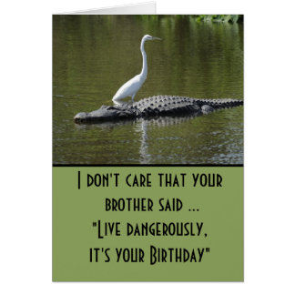 Live dangerously birthday card