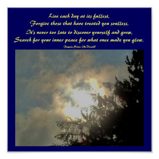 Live each day at its fullest,...Poem Poster by Me
