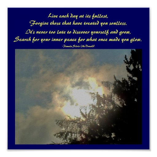Live each day at its fullest,Poem Poster by