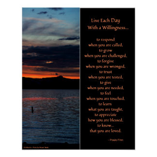 Live each day with a willingness...Poster Poster