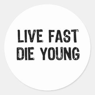 Live Fast, Die Young Round Sticker