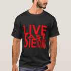 LIVE FAST DIE YOUNG T-Shirt