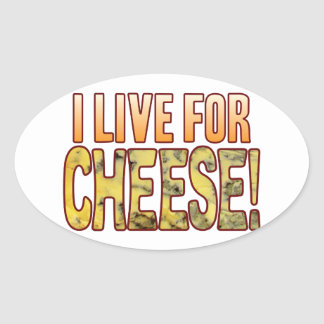 Live For Blue Cheese Oval Sticker