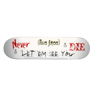 Live Free Custom Skateboard