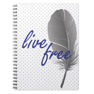 Live Free Notebook