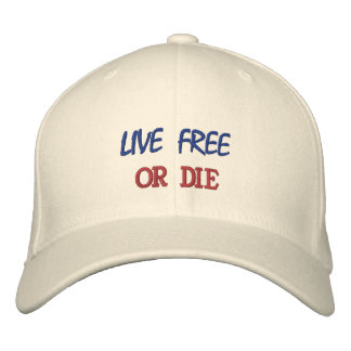 LIVE FREE OR DIE EMBROIDERED CAP