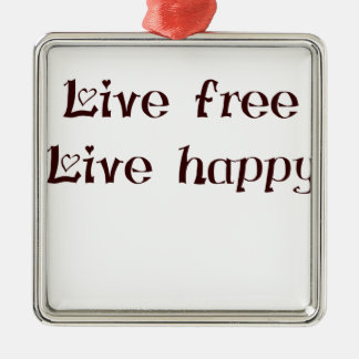 live free trend chic quote with funny text Silver-Colored square decoration