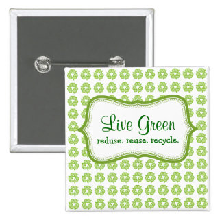 Live Green 15 Cm Square Badge