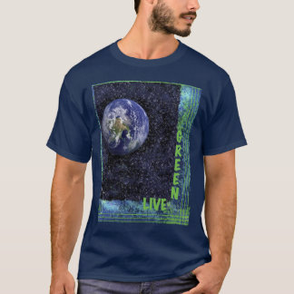 Live Green for the Earth T-Shirt