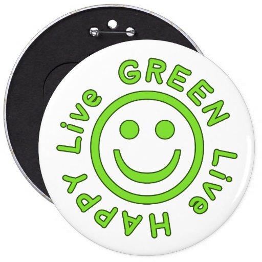 Live Green Live Happy Pro Environment Eco Friendly Button