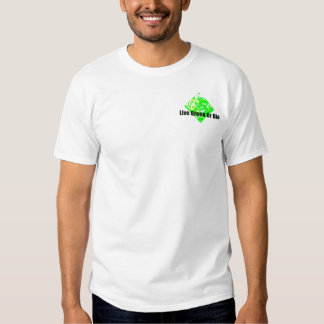 Live Green Or Die Shirt