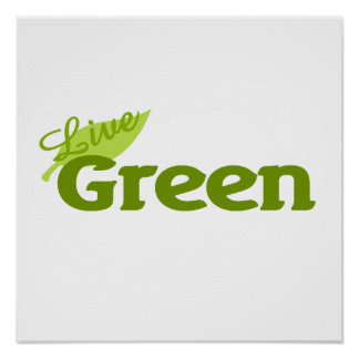 Live Green Poster