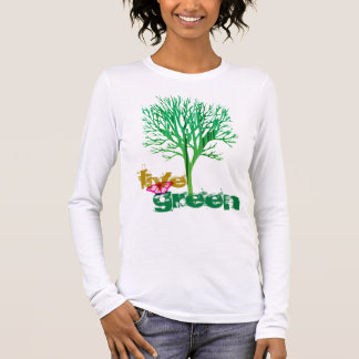 Live Green T Long Sleeve T-Shirt