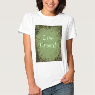 Live Green! T Shirt