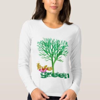 Live Green T Tee Shirts