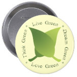 Live green, think green, dream green, love green 10 cm round badge