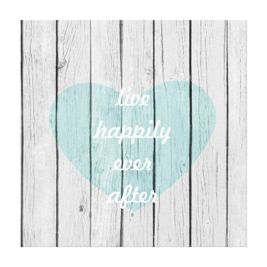Live Happily Ever After Canvas Print