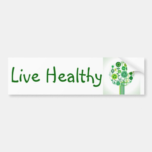 Live Healthy Bumper Sticker