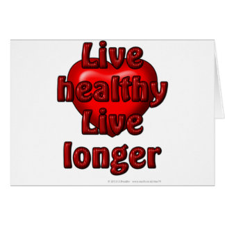 Live healthy Live longer Card
