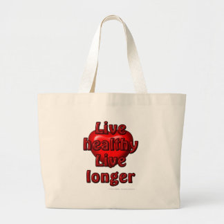 Live healthy Live longer Jumbo Tote Bag