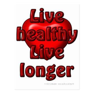 Live healthy Live longer Post Cards