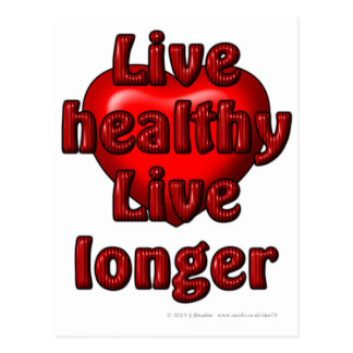 Live healthy Live longer Postcard
