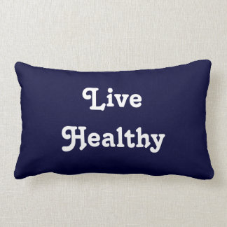 Live Healthy Pillow