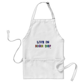 Live in High Def Standard Apron
