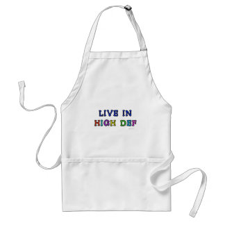 Live in High Def Standard Apron